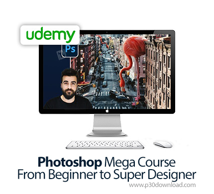Download free tutorial دانلود Udemy Photoshop Mega Course – From Beginner to Super Designer – آموزش مقدماتی تا پیشرفته فتوشاپ